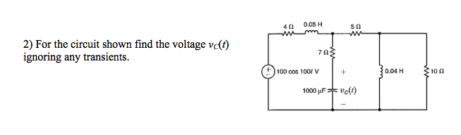 For the circuit shown find the voltage vc(t) ignor