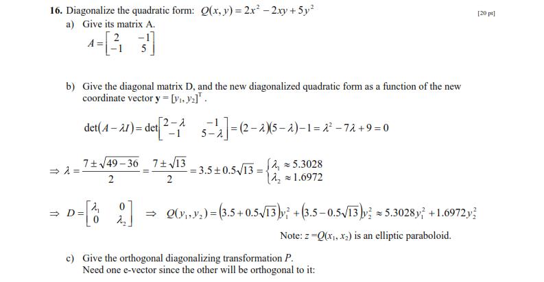 Diagonalize The Quadratic Form: Q(x, Y) = 2x2 - 2x... | Chegg.com