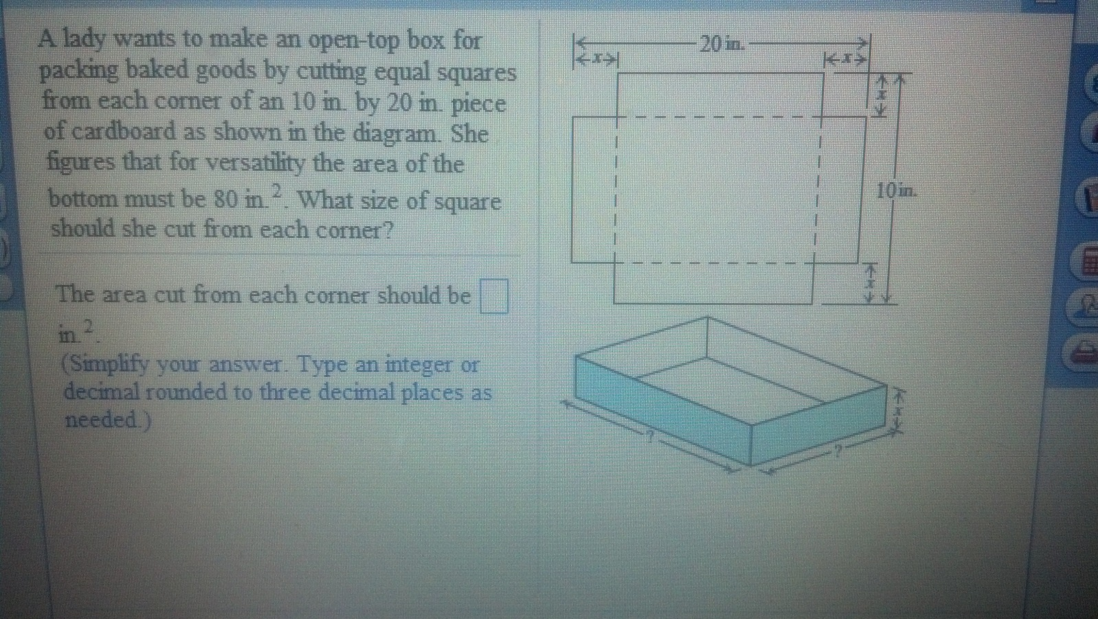 A lady wants to make an open-top box for packing b