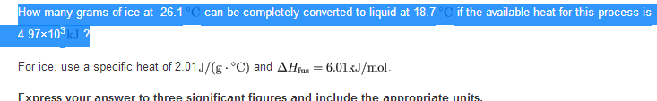How many grams of ice at -26.1 can be completely c