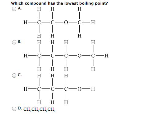 solved  which compound has the lowest boiling point  which