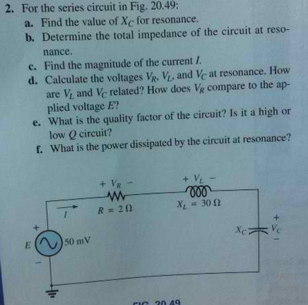 For the series circuit in Fig. 20. 49: Find the v