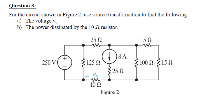 For the circuit shown in Figure 2, use source tran