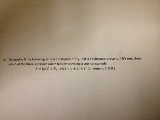 Determine if the following set S s a subspace of P