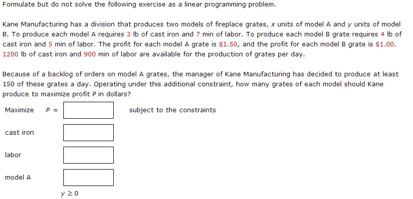 Formulate but do not solve the following exercise