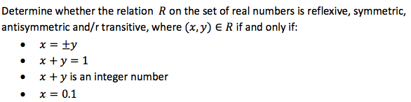 Determine whether the relation R on the set of rea