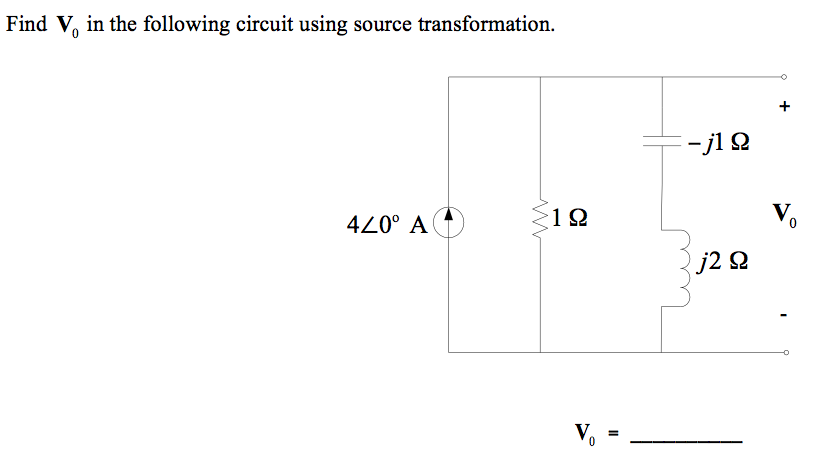 Find V0 in the following circuit using source tran