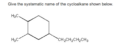 solved give the systematic name of the cycloalkane shown. Black Bedroom Furniture Sets. Home Design Ideas