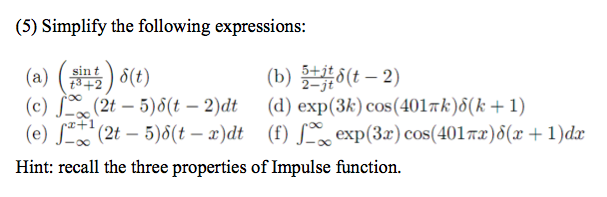 Simplify the following expressions: (sin t/t3 + 2