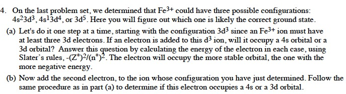On the last problem set, we determined that Fe3+ c