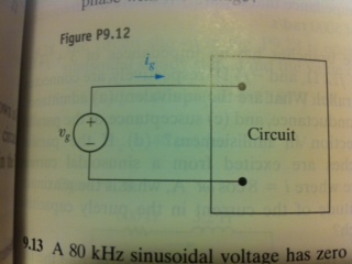 Image for The expressions for the steady-state voltage and current at the terminals of the circuit seen if the figure be
