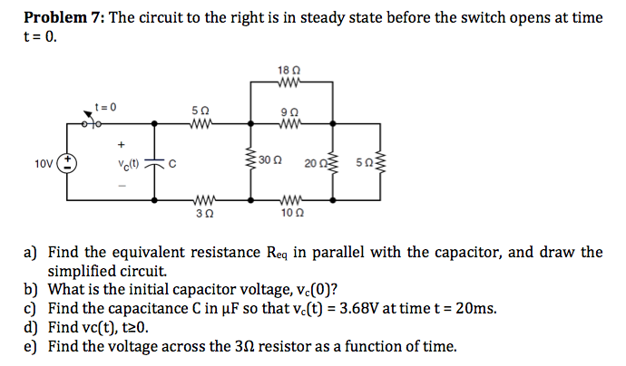 The circuit to the right is in steady state before