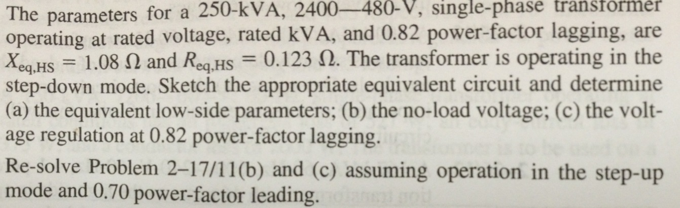The parameters for a 250 - k VA ,2400 - 480 - V ,