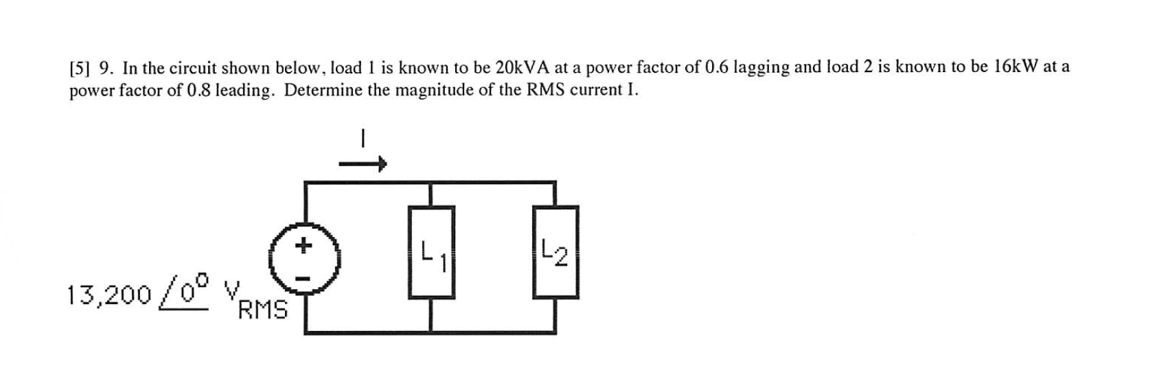 In the circuit shown below. load 1 is known to be
