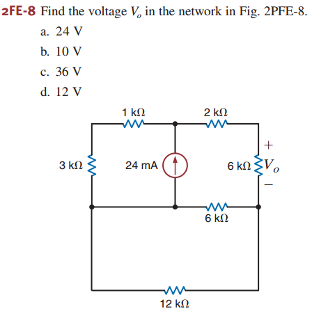 Find the voltage Vo in the network in Fig. 2PFE-8.