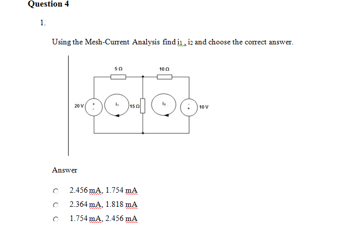 Using the Mesh-Current Analysis find i1, i2 and ch