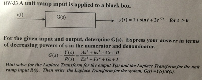 A unit ramp input is applied to a black box. y(t)