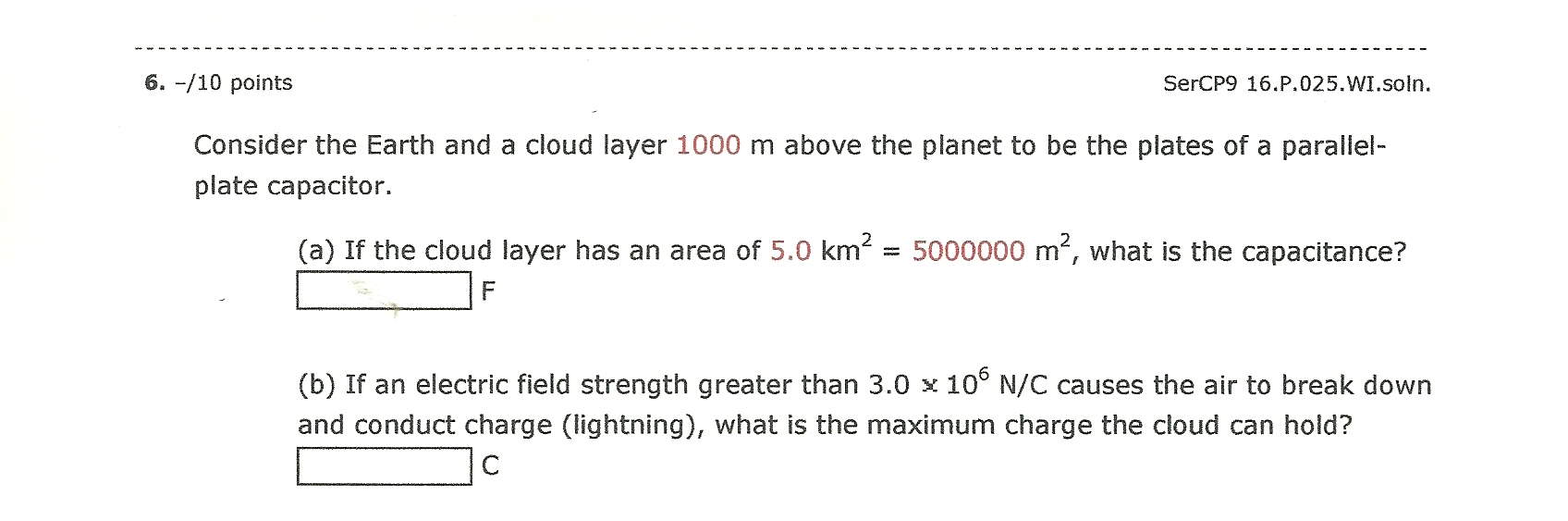 Consider the Earth and a cloud layer 1000 m above
