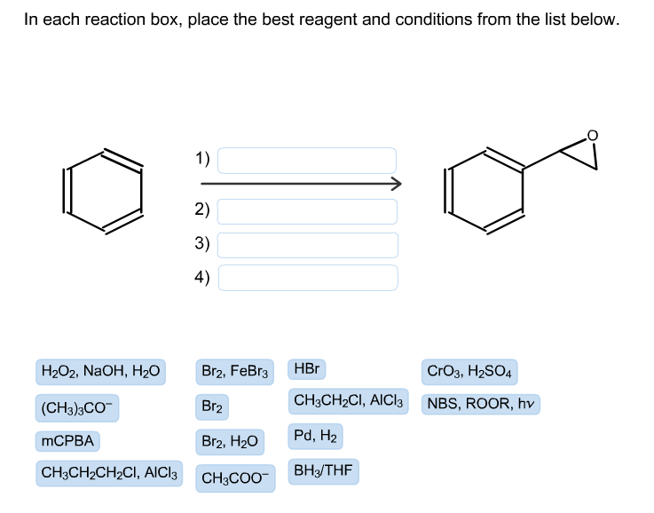 place the best reagent and conditions from the lis