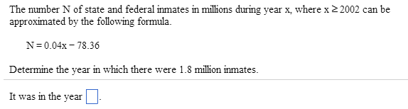 The number N of state and federal inmates in milli