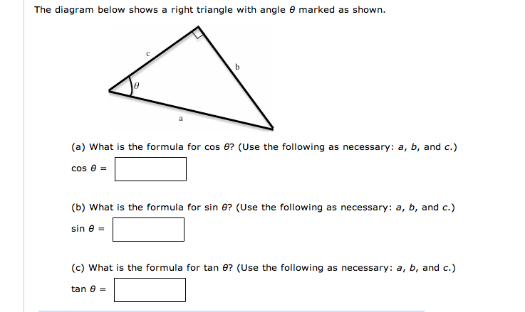 The diagram below shows a right triangle with angl