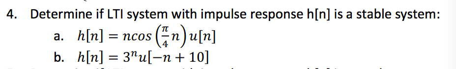 Determine if LTI system with impulse response h[n]