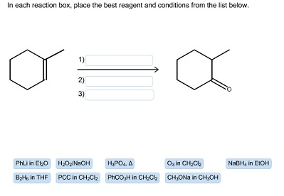 In each reaction box. place the best reagent and c