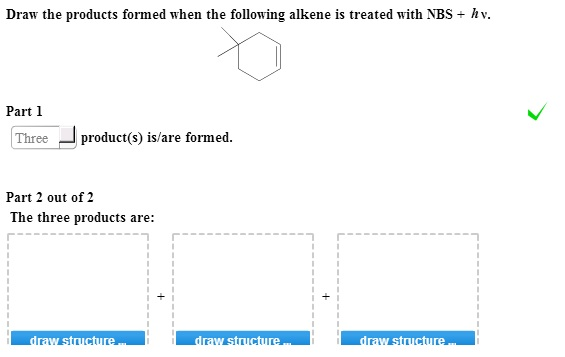 Draw the products formed when the following alkene