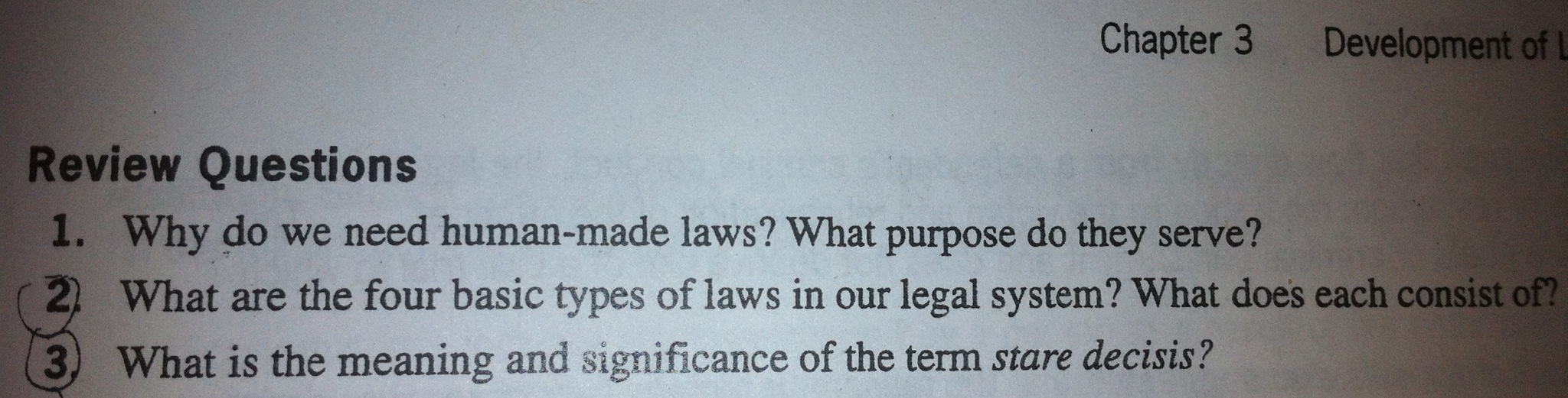 Why do we need human-made laws? What purpose do th