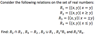 Consider the following relations on the set of rea