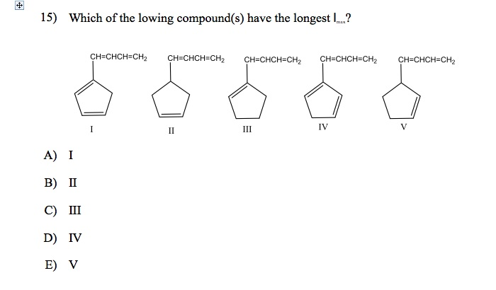 Which of the lowing compound(s) have the longest I