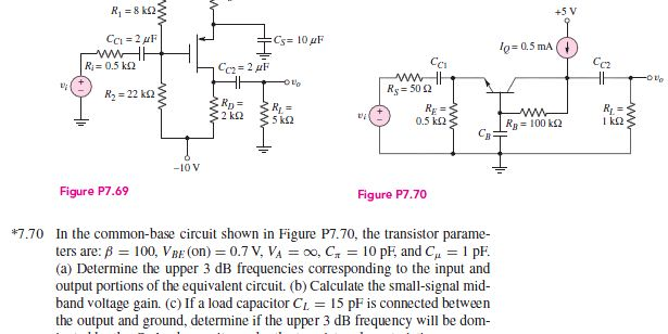 In the common-base circuit shown in Figure P7.70