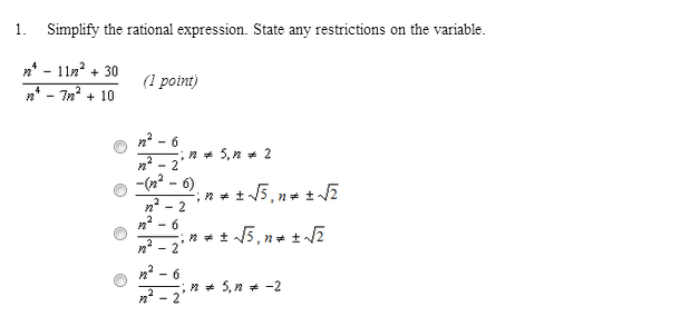 Simplify the rational expression. State any restri