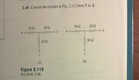 Convert the circuits in Fig. 2.112 from Y to Delta