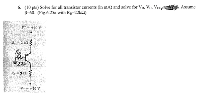 Solve for all transistor currents (in mA) and solv