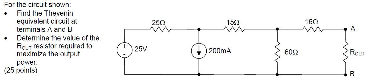 For the circuit shown: Find the Thevenin equivale