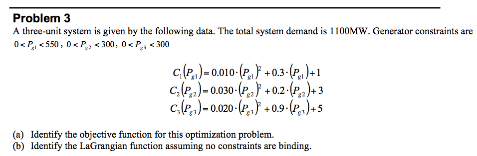 A three-unit system is given by the following data