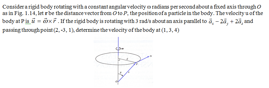Consider a rigid body rotating with a constant ang