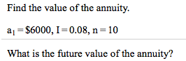 Find the value of the annuity. a1 = 00, I = 0.