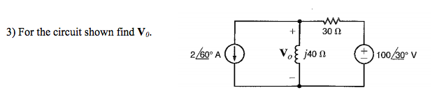 For the circuit shown find V 0.