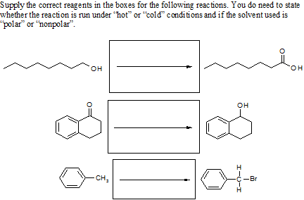 Supply the correct reagents in the boxes for the f