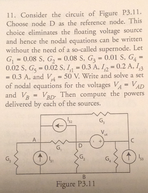 Consider the circuit of Figure P3. 11. Choose node