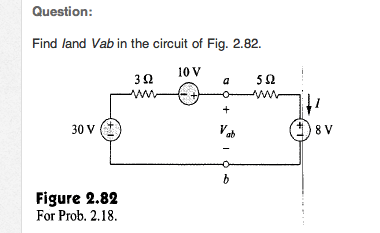 Find the Vab in the circuit of Fig. 2.82. Figure