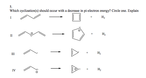 Which cyclization(s) should occur with a decrease