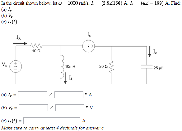 In the circuit shown below, let omega = 1000 rad/s