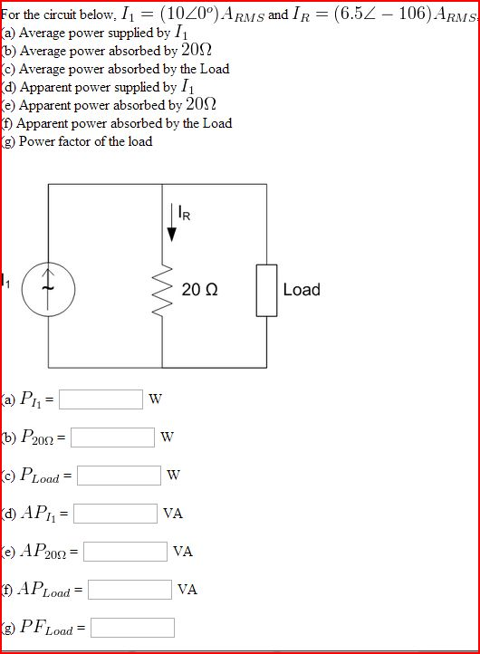 For the circuit below, I1 = (10 <0 degree )ARMS an