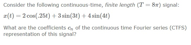 Consider the following continuous-time, finite len