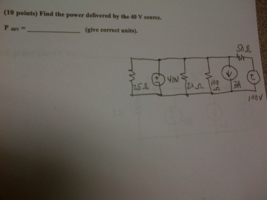 Find the power delivered by the 40 V source. P 40