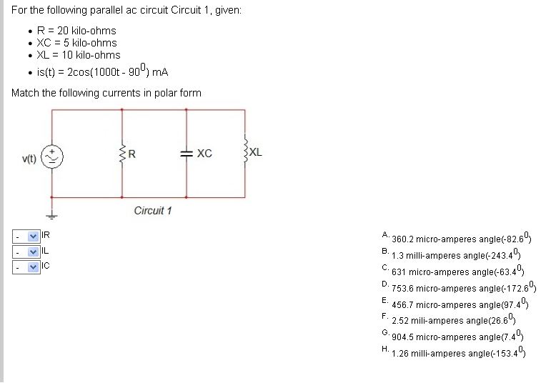 For the following parallel ac circuit Circuit 1, g