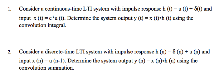 Consider a continuous-time LTI system with impulse